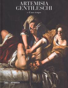 Artemisia Gentileschi e il suo tempo. Ediz. a colori - copertina
