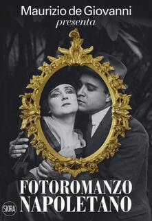 Aboutschuster.de Maurizio de Giovanni presenta «Fotoromanzo napoletano». Ediz. illustrata Image