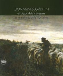 Giovanni Segantini e i pittori della montagna-Et les peinters de la montagne. Ediz. a colori.pdf