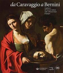 Antondemarirreguera.es Da Caravaggio a Bernini. Capolavori del Seicento italiano nelle Collezioni reali di Spagna. Ediz. a colori Image