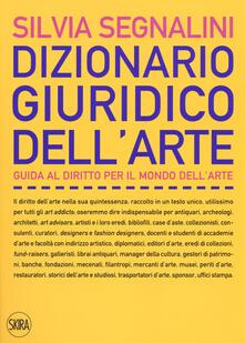Camfeed.it Dizionario giuridico dell'arte. Guida al diritto per il mondo dell'arte Image