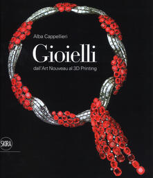 Radiospeed.it Gioielli. Dall'art nouveau al 3D printing. Ediz. illustrata Image