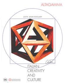 Birrafraitrulli.it Altagamma. Italian creativity and culture 25th anniversary. Ediz. a colori Image