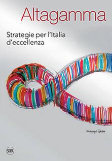 Nicocaradonna.it Altagamma. Strategie per l'Italia d'eccellenza Image