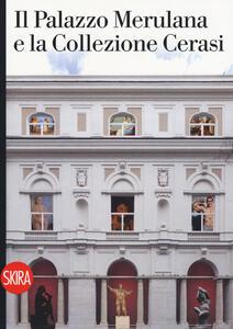 Il Palazzo Merulana e la collezione Cerasi
