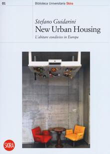 New urban housing. Abitare condiviso in Europa.pdf