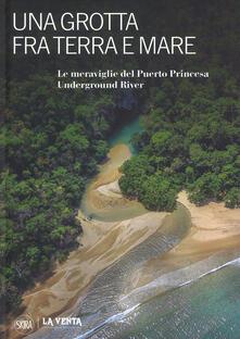 Una grotta tra terra e mare. Le meraviglie del Puerto Princesa Underground River.pdf