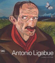 Daddyswing.es Antonio Ligabue. L'uomo, il pittore. Ediz. a colori Image