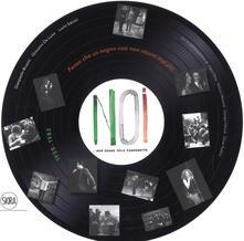 Winniearcher.com Noi. Non erano solo canzonette 1958-1982. Ediz. a colori Image