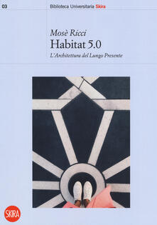 Voluntariadobaleares2014.es Habitat 5.0. L'architettura nel Lungo Presente Image