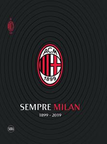 Antondemarirreguera.es Sempre Milan 1899-2019. Volume maxi formato Image