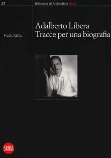 Adalberto Libera. Tracce per una biografia.pdf