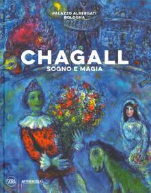 Radiospeed.it Chagall. Sogno e magia. Ediz. illustrata Image