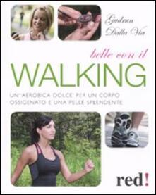 Belle con il walking.pdf