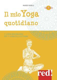 Winniearcher.com Il mio yoga quotidiano. 7 lezioni personalizzate per i 7 giorni della settimana. 2 DVD Image