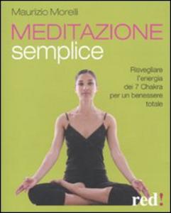 Libro Meditazione semplice Maurizio Morelli