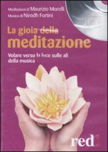 Parcoarenas.it La gioia della meditazione. Audiolibro. CD Audio Image