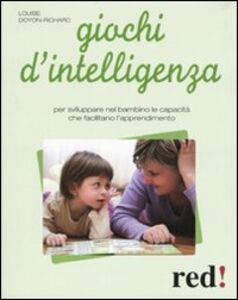 Libro Giochi d'intelligenza e di abilità Louise Doyon-Richard