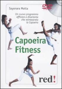 Libro Capoeira fitness. DVD Sayonara Motta