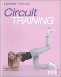 Libro Circuit training Fabrizia Boschini