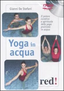 Tegliowinterrun.it Yoga in acqua. Il potere curativo e spirituale dello yoga praticato in acqua. DVD Image