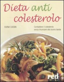 Grandtoureventi.it Dieta anticolesterolo. Combattere il colesterolo senza rinunciare alla buona tavola Image