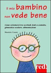 Winniearcher.com Il mio bambino non vede bene. Come orientarsi tra occhiali, lenti a contatto, ginnastica oculare, alimentazione Image