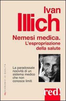 Listadelpopolo.it Nemesi medica. L'espropriazione della salute Image