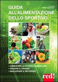 Radiospeed.it Guida all'alimentazione dello sportivo. Per aumentare la potenza muscolare, ridurre il grasso, migliorare l'energia Image