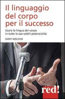 Il linguaggio del corpo per il successo.pdf