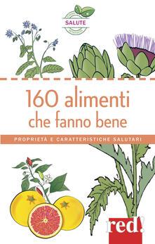 Radiospeed.it 160 alimenti che fanno bene. Proprietà e caratteristiche salutari Image