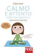 Libro Calmo e attento come una ranocchia. Esercizi di mindfulness per bambini (e genitori). Con CD Audio Eline Snel