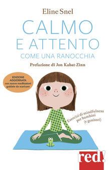 Voluntariadobaleares2014.es Calmo e attento come una ranocchia. Esercizi di mindfulness per bambini (e genitori) Image