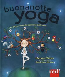 Buonanotte yoga. Una fiaba rilassante per il rito della sera - Mariam Gates - copertina