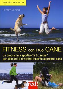 Premioquesti.it Fitness con il tuo cane. Un programma sportivo «a 6 zampe» per allenarsi e divertirsi insieme al proprio cane Image