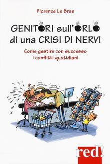 Lpgcsostenible.es Genitori sull'orlo di una crisi di nervi. Come gestire con successo i conflitti quotidiani Image