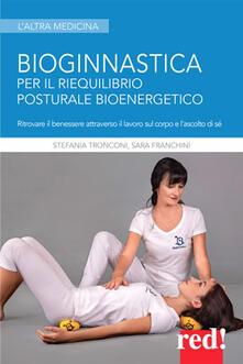 Bioginnastica. Per il riequilibrio posturale bioenergetico.pdf