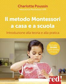 Winniearcher.com Il metodo Montessori a casa e a scuola. Introduzione alla teoria e alla pratica Image