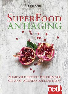 Camfeed.it Superfood antiaging. Come fermare gli anni agendo dall'interno Image