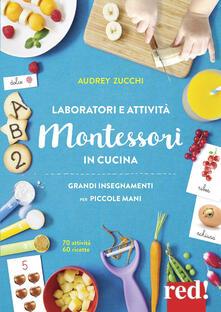Laboratori e attività Montessori in cucina - Audrey Zucchi - copertina