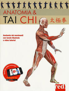 Secchiarapita.it Anatomia & tai chi. Ediz. a colori. Con video tutorial Image