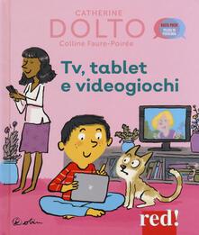 Capturtokyoedition.it Tv, tablet e videogiochi. Ediz. a colori Image