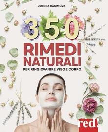 Nordestcaffeisola.it 350 rimedi naturali. Per ringiovanire viso e corpo Image