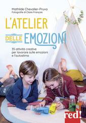 Copertina  L'atelier delle emozioni : [35 attività creative per lavorare sulle emozioni e l'autostima]