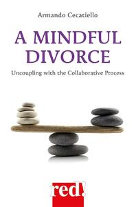 A Mindful Divorce