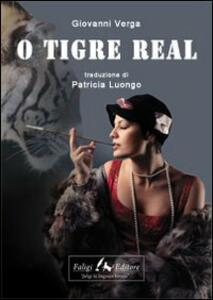 O tigre real. Ediz. portoghese
