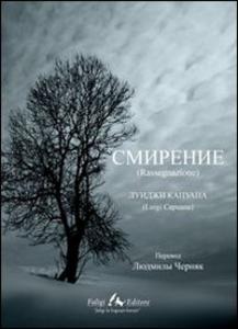 Libro Rassegnazione. Ediz. russa Luigi Capuana