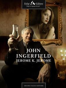 John Ingerfield. Ediz. inglese