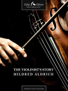 Theviolinist's story