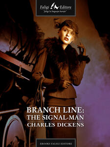 No. 1 Branch Line: The Signal-Man